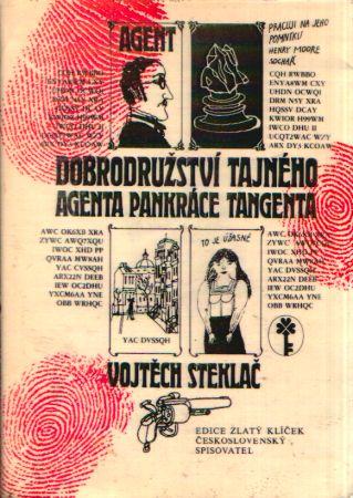 Vojtěch Steklač - Dobrodružství tajného agenta Pankráce Tangenta