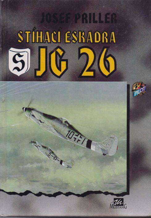 Josef Priller - Stíhací eskadra JG 26