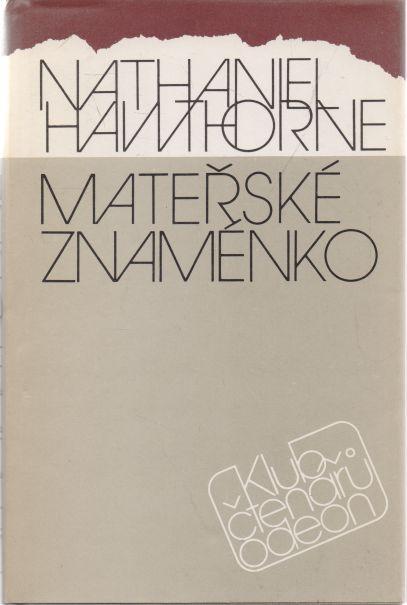 Nathaniel Hawthorne - Mateřské znaménko