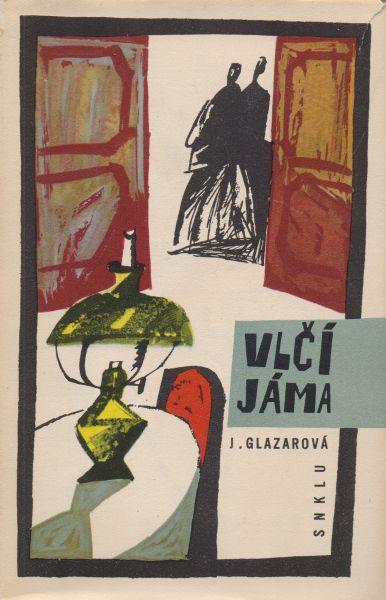 Jarmila Glazarová - Vlčí jáma