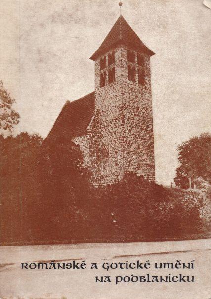 Libuše Váňová - Románské a gotické umění na Podblanicku