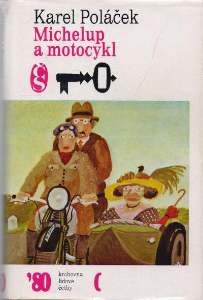 Karel Poláček - Michelup a motocykl