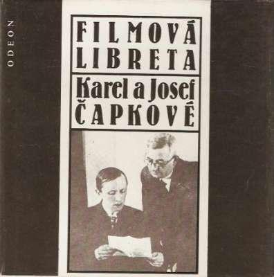 Karel a Josef Čapkové - Filmová libreta