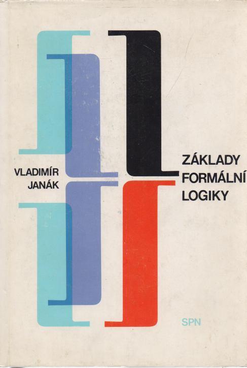 Vladimír Janák - Základy formální logiky