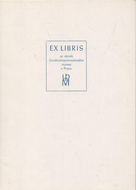- Ex libris ze sbírek Uměleckoprůmyslového muzea v Praze