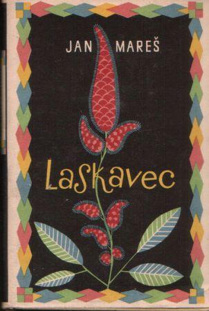 Jan Mareš - Laskavec