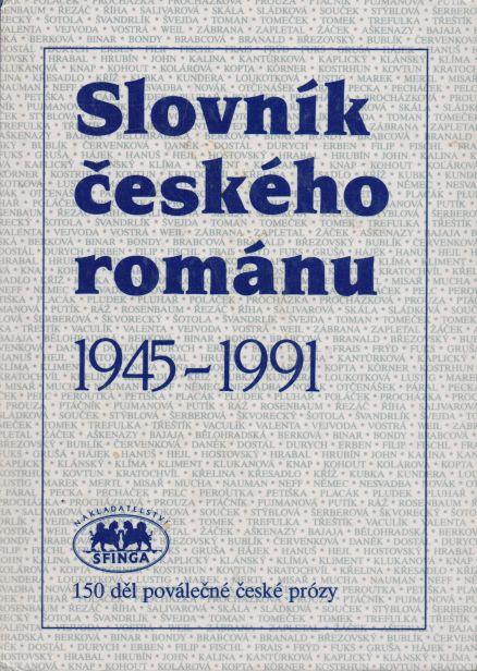 Blahoslav Dokoupil a kol. - Slovník českého román 1945 - 1991