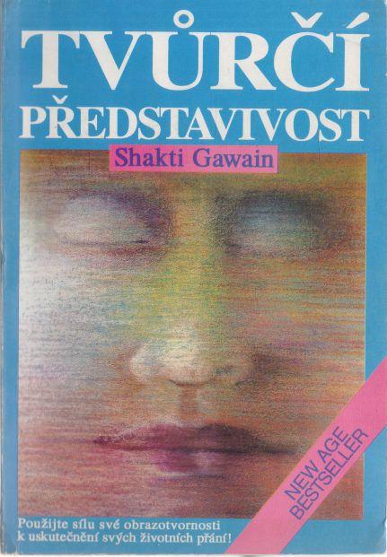Shakti Gawain - Tvůrčí představivost