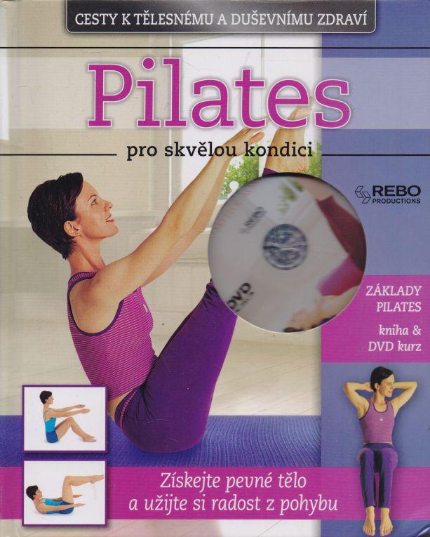 Jennifer Pohlman - Pilates pro skvělou kondici