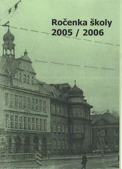 - Ročenka školy 2005/2006 SPŠ stavební v Plzni