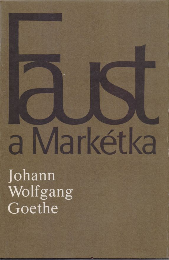 Johann Wolfgang Goethe - Faust a Markétka