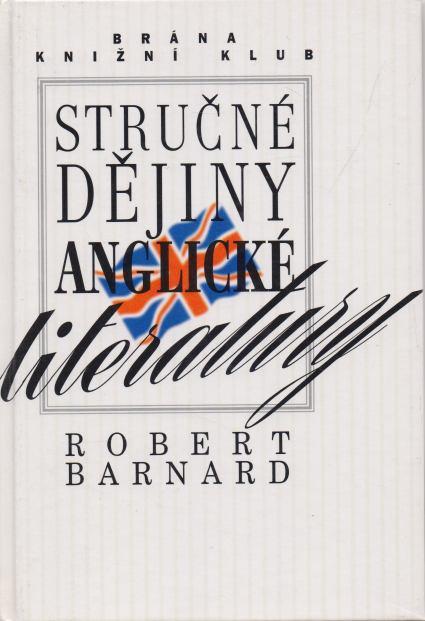 Robert Barnard - Stručné dějiny anglické literatury