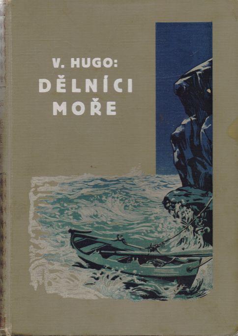 Viktor Hugo - Dělníci moře