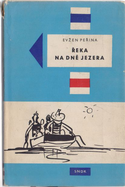 Evžen Peřina - Řeka na dně jezera