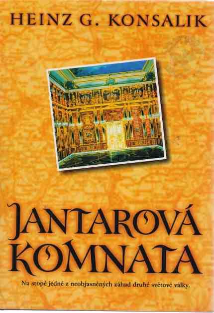 Heinz G. KOnsalik - Jantarová komnata