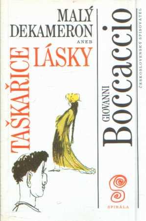 Giovanni Boccaccio - Malý dekameron 4 aneb taškařice lásky