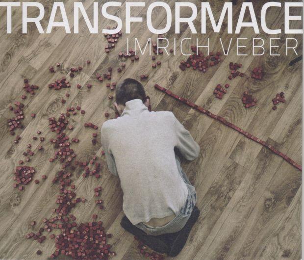 Imrich Veber - Transformace