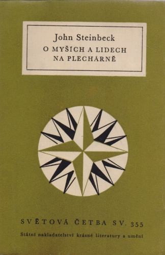 John Steinbeck - O myších a lidech. Na plechárně.