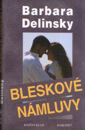Barbara Delinsky - Bleskové námluvy