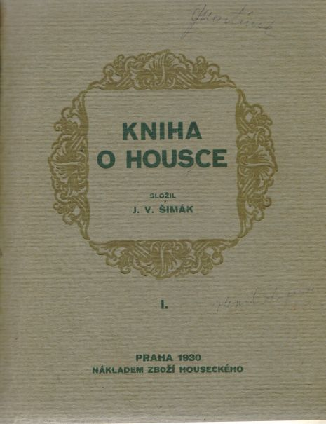 J.V. Šimák - Kniha o Housce I.