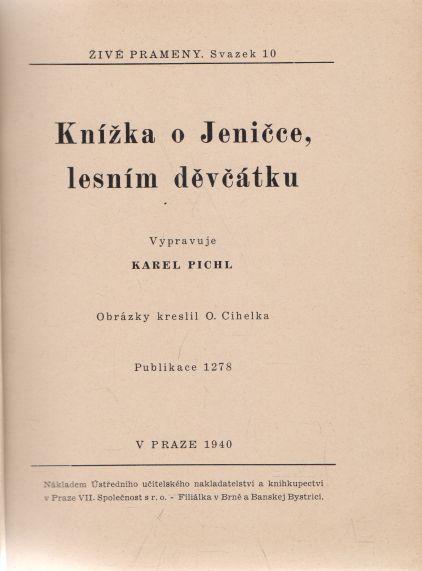 Karel Pichl - Knížka o Jeničce, lesním děvčátku