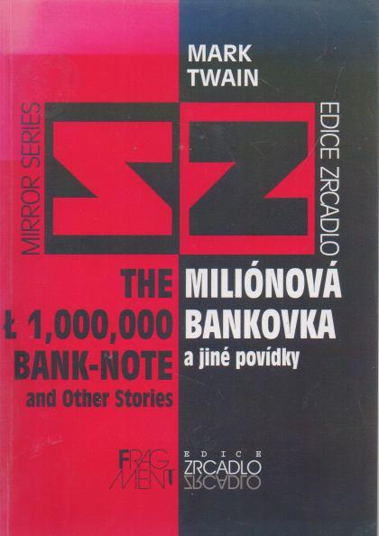 Mark Twain - Miliónová bankovka a jiné povídky - česky, anglicky