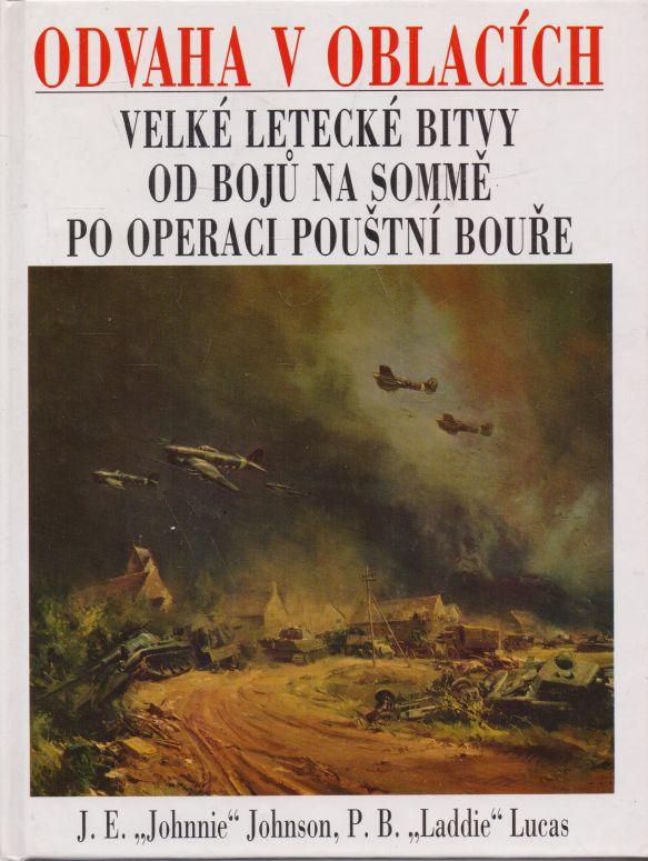 J.E. Johnson, P.B. Lucas - Odvaha v oblacích