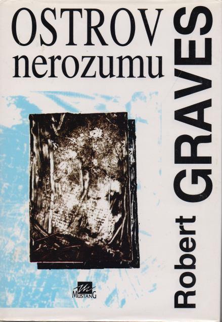 Robert Graves - Ostrov nerozumu