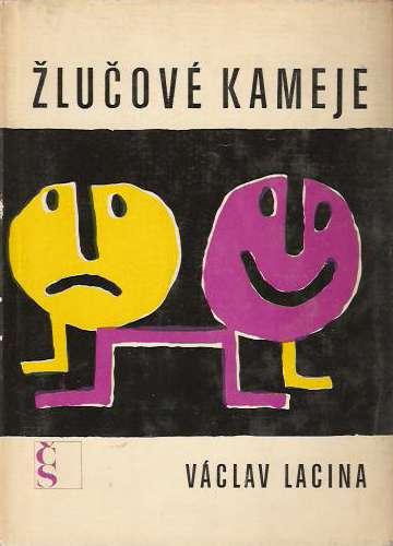Lacina Václav - Žlučové kameje