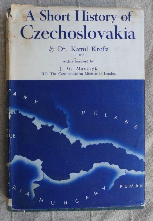 Kamil Krofta - A Short History of Czechoslovakia