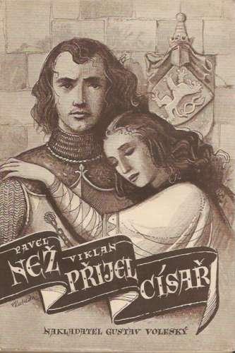 Viklan Pavel - Než přijel císař