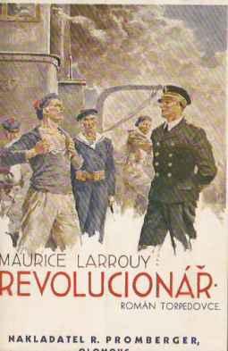 Larrouy Maurice - Revolucionář - román torpédovce