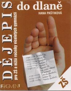Hana Paštiková - Dějepis do dlaně pro ZŠ