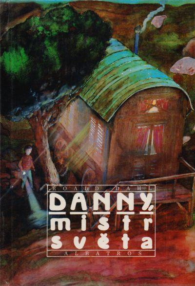 Roald Dahl - Danny, mistr světa