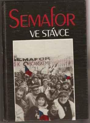 Novotný, Černý, Kopačková, Pražák - Semafor ve stávce