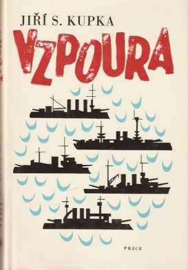 Kupka Jiří S. - Vzpoura